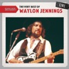 Setlist The Very Best of Waylon Jennings Live