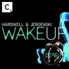 Wake Up - Single, Hardwell & Jeroenski
