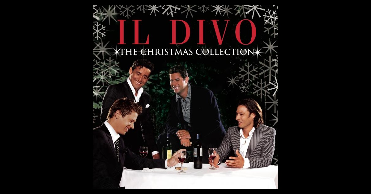 The christmas collection by il divo on apple music - Il divo christmas album ...