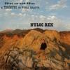 Nyloc Rex - Fuck Tha World