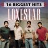 Lonestar - Lonestar 16 Biggest Hits Album