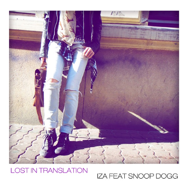 Lost In Translation (feat. Snoop Dogg) - Single