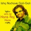 Ishq Nachave Gali Gali Hits of Hans Raj Hans