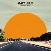 Matt Hires - Restless Heart