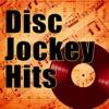 Disc Jockey Hits