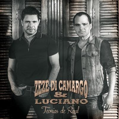Teorias de Raul - Zezé Di Camargo & Luciano