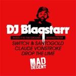 DJ Blaqstarr - Shake It to the Ground (Claude VonStroke Remix)