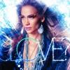 LOVE? (Deluxe Edition), Jennifer Lopez