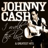 Johnny Cash - I Walk the Line and Greatest Hits (Remastered) ジャケット写真