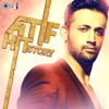 Atif Hit Story - Atif Aslam