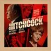Hitchcock Original Motion Picture Soundtrack
