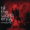 Till the World Ends (The Femme Fatale Four Pack) - Single ジャケット写真