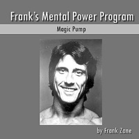 Frank's Mental Power Program: Magic Pump - EP
