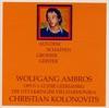 Opus 1-12 (Die Leerjahre) - Die Ottakringer Vielharmonika, Christian Kolonovits & Wolfgang Ambros