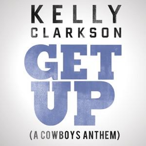 Get Up (A Cowboys Anthem) - Single
