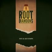 Root Diamoons - Taste of Honey