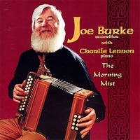 Morning Mist by Joe Burke accordion with Charlie Lennon piano on Apple Music