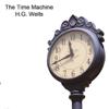 H.G. Wells - The Time Machine (Unabridged)  artwork