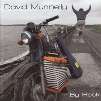 By Heck by David Munnelly Band on Apple Music