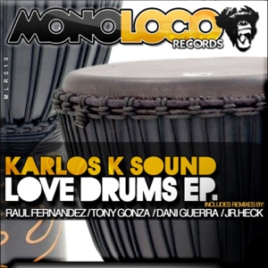 Karlos K Sound, Raul Fernandez & Tony Gonza - Strom Jembe (Tony Gonza & Dani Guerra Remix)