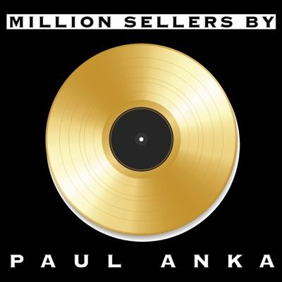 Million Sellers By Paul Anka - Paul Anka