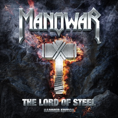 The Lord of Steel (Hammer Edition) - Manowar