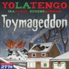 Toymageddon (feat. Ira Glass & Eugene Mirman) - Single ジャケット写真