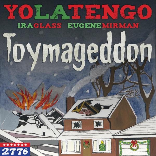 Toymageddon (feat. Ira Glass & Eugene Mirman) - Single