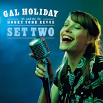 Gal Holiday and the Honky Tonk Revue - Jones On the Jukebox