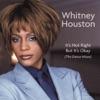 Dance Vault Remixes: Whitney Houston - It's Not Right But It's Okay