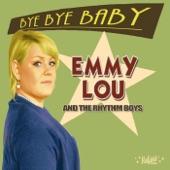 Emmy Lou and the Rhythm Boys - Last Kiss