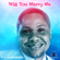 Will You Marry Me - Prince Chinedu Nwadike