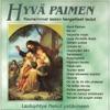 Hyvä Paimen - Kauneimmat lasten hengelliset laulut, Various Artists
