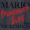 Somebody Else (feat. Nicki Minaj) - Single
