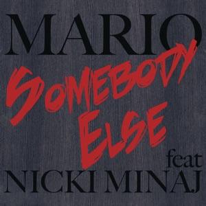 Somebody Else (feat. Nicki Minaj) - Single Mp3 Download