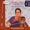 Violin Trio - A. Kanyakumari (Vinyl,Out of Print,,Live,Re-mastered,Collection,Bonus Tracks,Promotional)
