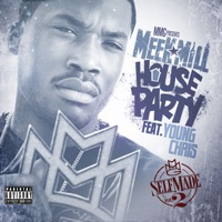 House Party (feat. Young Chris) - Single - Meek Mill