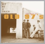 Old 97's - Crying Drunk (Single Version)