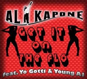 Al Kapone - Get It On The Flo (feat Yo Gotti & Young AJ)