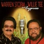 Warren Storm, Willie Tee and Cypress