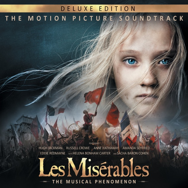 Les Misérables (The Motion Picture Soundtrack Deluxe