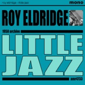 Roy Eldridge - Don't Be That Way
