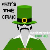 What's the Craic - St Patrick's Day - Irish Jig (Instrumental)
