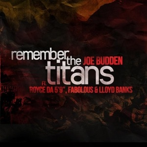 "Remember The Titans (feat. Lloyd Banks, Fabolous, Royce da 5'9"") - Single"