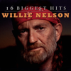 16 Biggest Hits: Willie Nelson - Willie Nelson