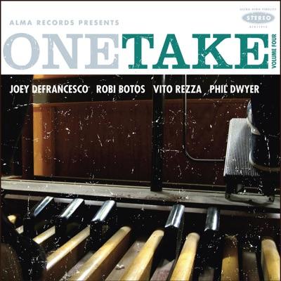 One Take: Volume Four - Joey DeFrancesco