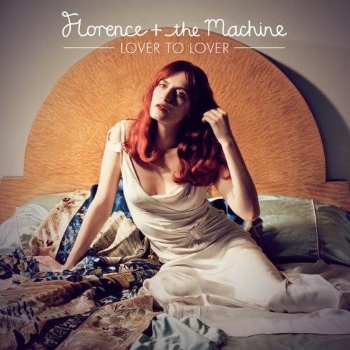 Florence + The Machine - Lover to Lover (Ceremonials Tour Version) - Single
