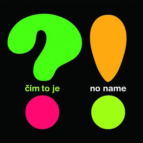 No Name - Cim to Je