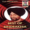 Best Of Bindrakhia