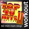 Top 40 Hits Remixed Vol 11 60 Minute Non Stop Workout Music 128 BPM